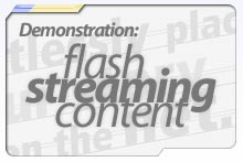 Flash Streaming Content